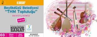 Beylikdüzü Belediyesi Thm Topluluğu Konseri Ücretsiz afiş