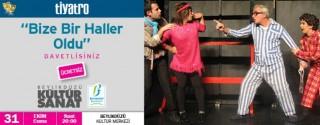 Bize Bir Haller Oldu Tiyatro Oyunu Ücretsiz afiş