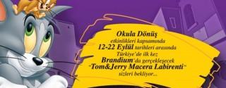 Tom&Jerry Macera Labirenti Brandium'da afiş