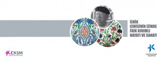 İznik Çinisinin İzinde Faik Kırımlı Hayatı ve Sanatı Sergisi afiş