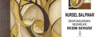 Nursel Balpınar Senfonilerden Seçmeler Resim Sergisi afiş