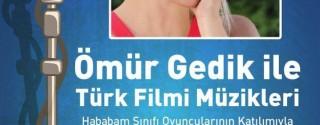 Ömür Gedik İle Türk Filmi Müzikleri afiş