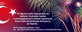 30 Ağustos Zafer Bayramı Havai Fişek Gösterisi Ümraniye afiş