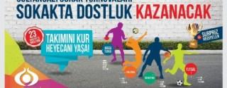 Sokakta Dostluk Kazanacak afiş