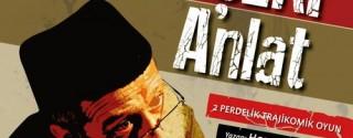 Bana Mahşeri Anlat Tiyatro afiş