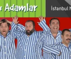 Pijamalı Adamlar Tiyatro