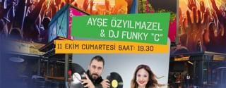 Ayşe Özyılmazel & DJ Funky C Konseri afiş