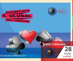 Atatürk'e Saygı 5.Ulusal Briç Turnuvası