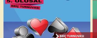 Atatürk'e Saygı 5.Ulusal Briç Turnuvası afiş