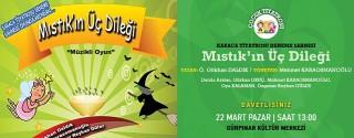 Mıstık'ın Üç Dileği Çocuk Tiyatrosu afiş