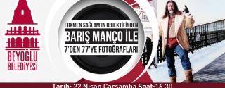 Barış Manço İle 7'den 77'e Fotoğrafları Sergisi afiş