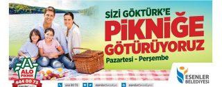 Esenler Belediyesi Sizi Göktürk'e Pikniğe Götürüyor! afiş