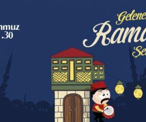 Geleneksel Ramazan Şenlikleri