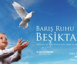 Barış Ruhu Beşiktaş'ta!