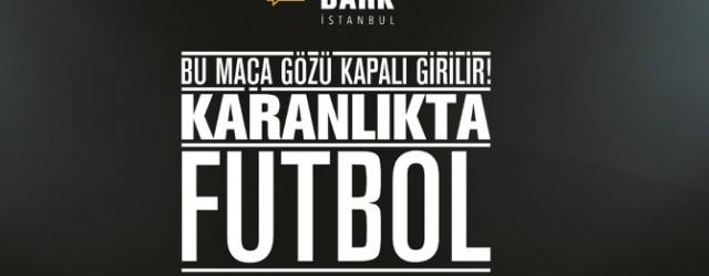 Türkcell Karanlıkta Futbol