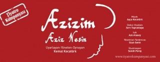 Azizim Tiyatro afiş