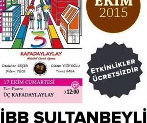 3 Kafadaylaylay Tiyatro