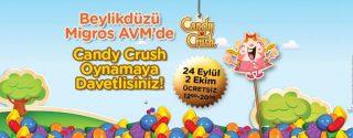 Candy Crush Beylikdüzü Migros AVM'de! afiş
