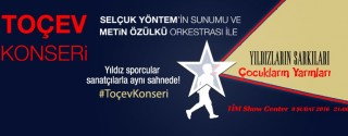 Toçev Konseri -Yıldızların Şarkıları Çocukların Yarınları afiş