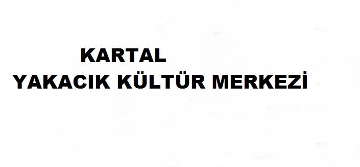 Kartal Yakacık Kültür Merkezi afi�