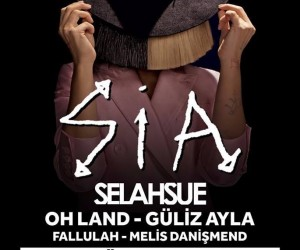 Masstival Sia – Selah Sue – Oh Land -Fallulah – Güliz Ayla