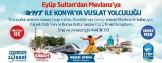 Eyüp Sultan'dan YHT İle Konya'ya Yolculuk afiş