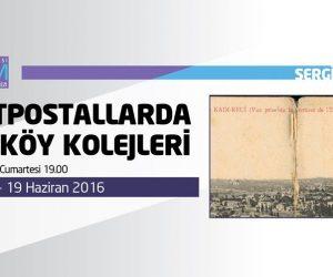 Karpostallarda Kadıköy Kolejleri Sergi