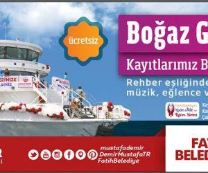 Fatih Belediyesi Boğaz Gezileri Başlıyor!