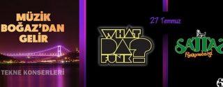 What Da Funk & Sattas – Müzik Boğazdan Gelir Teknesi afiş