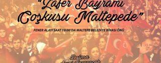 Zafer Bayramı Coşkusu Maltepe'de! afiş