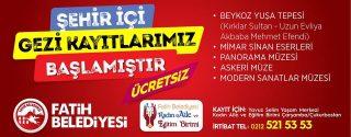 Fatih Belediyesi Şehir İçi Gezi Kayıtları Devam Ediyor afiş