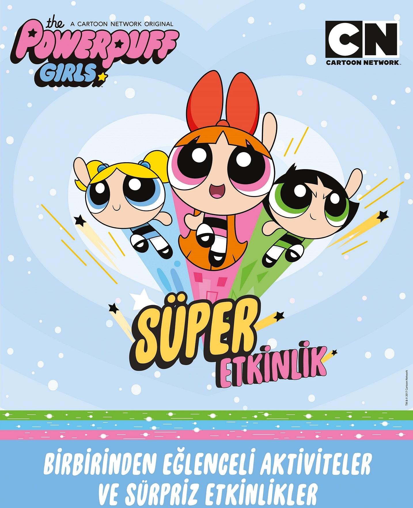 Süper Etkinlik Powerpuff Girls