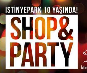 İstinyePark 10 Yaşında Shop & Party