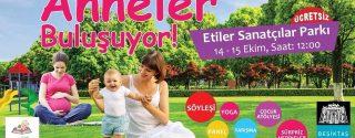 Çiçeği Burnunda Anneler Beşiktaş'ta Buluşuyor! afiş