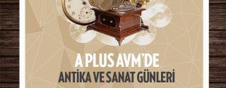 A Plus AVM'de Antika ve Sanat Günleri afiş