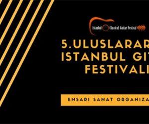 5.Uluslararası İstanbul Gitar Festivali
