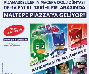Pijamaskeliler Maltepe Piazza'da!