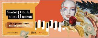 İstanbul Moda ve Müzik Festivali 2019 afiş