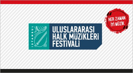 İstanbul 1.Uluslararası Halk Müzikleri Festivali