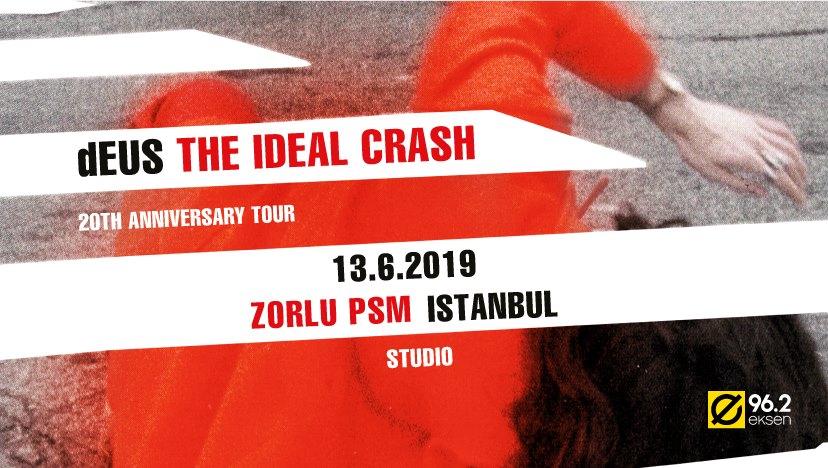 DEUS The İdeal Crash Tour