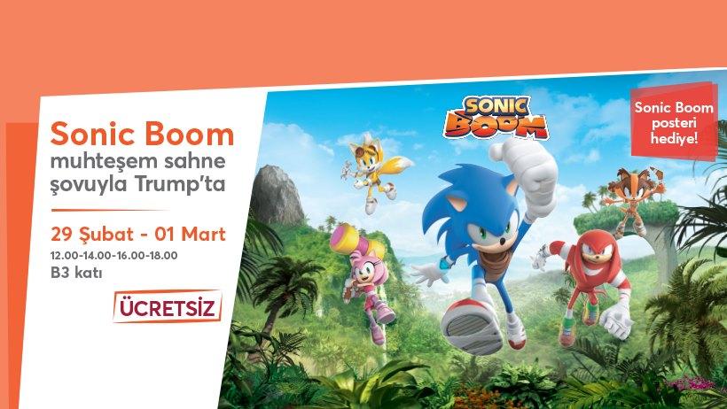 Sonic Boom Trump AVM'de!