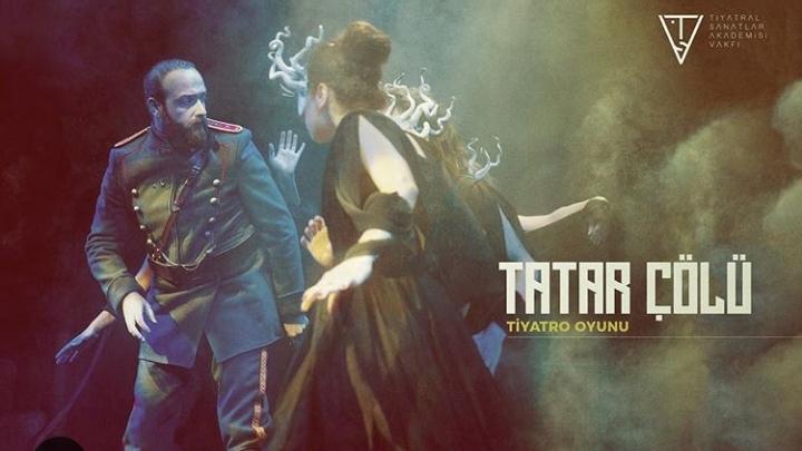 Tatar Çölü Tiyatro
