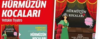 Hürmüzün Kocaları Tiyatro afiş