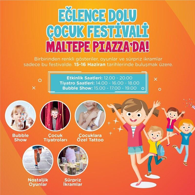 Eğlence Dolu Çocuk Festivali Maltepe Piazza'da!