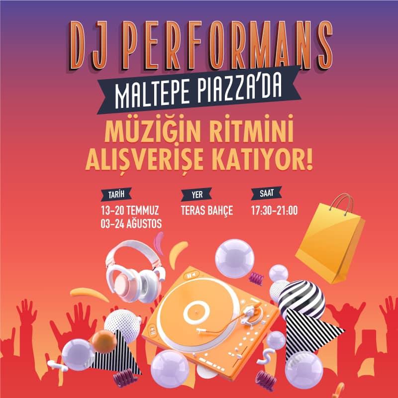 DJ Performans Maltepe Piazza'da!