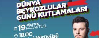 Dünya Beykozlular Günü Kutlamaları afiş