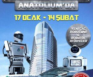 Robotlar Anatolium'da!