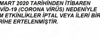 Corona Virüs Nedeniyle Tüm Etkinlikler İptal Edilmiştir afiş