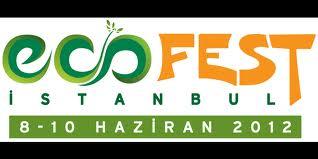 Ecofest İstanbul Çevre Dostlarıyla Buluşuyor afiş