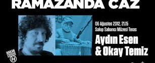 Aydın Esen & Okay Temiz Konseri afiş